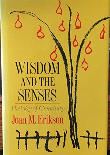 9780393025910: Wisdom and the Senses: The Way of Creativity