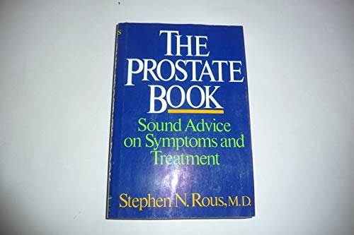 9780393025927: The Prostate Book: Sound Advice on Symptons and Treatment
