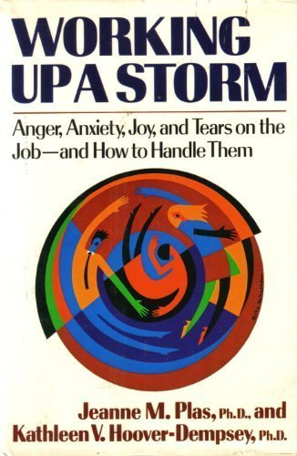 9780393026122: Working Up a Storm: Anger, Anxiety, Joy, and Tears on the Job