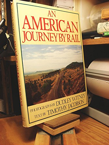 An American Journey by Rail: Jacobson, Timothy
