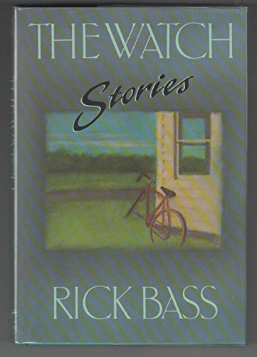 The Watch [ SIGNED ]: Bass, Rick