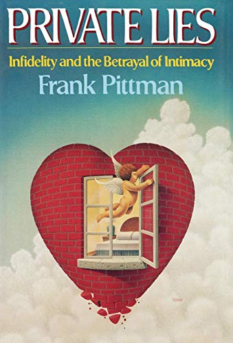 9780393026344: Private Lies: Infidelity and the Betrayal of Intimacy