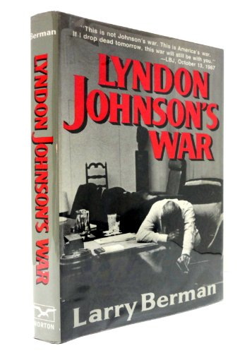 9780393026368: Lyndon Johnson's War: The Road to Stalemate in Vietnam