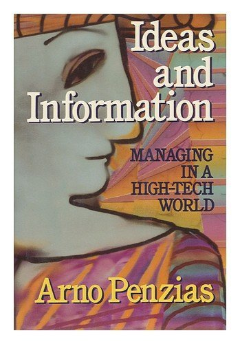 9780393026498: Ideas and Information: Managing in a High-Tech World