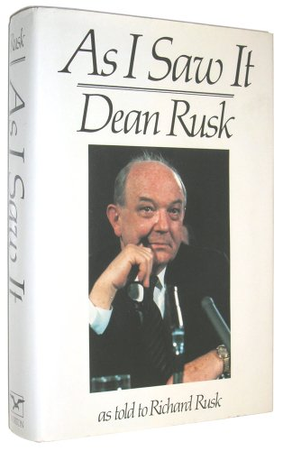 As I Saw It: Rusk, Dean, as told to Rusk, Richard, ed. by Daniel S. Papp