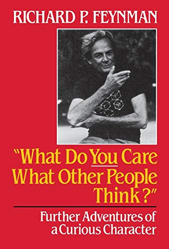 "9780393026597: ""What Do You Care What Other People Think?"""