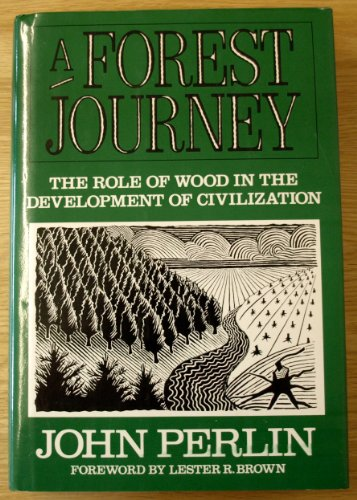 9780393026672: A Forest Journey: The Role of Wood in the Development of Civilization