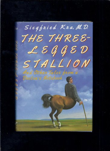 9780393026689: Three-legged Stallion