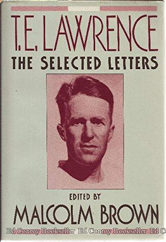 9780393026849: T. E. Lawrence: The Selected Letters