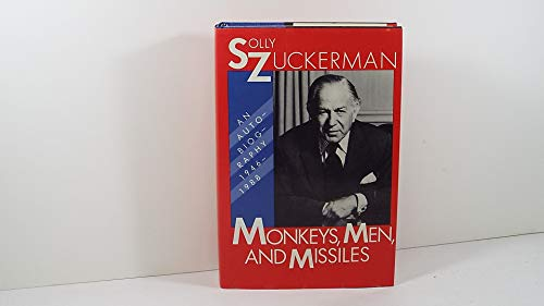 Monkeys, Men and Missiles: An Autobiography, 1946-1988: Zuckerman, Solly