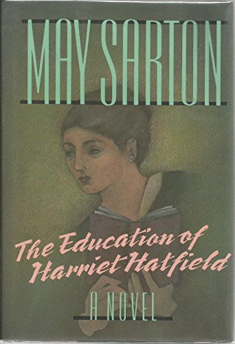 The Education of Harriet Hatfield: Sarton, May
