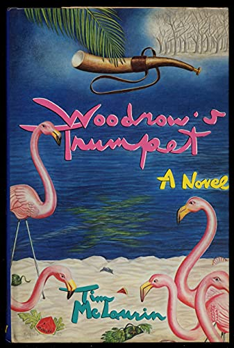 WOODROW'S TRUMPET: TIM MCLAURIN