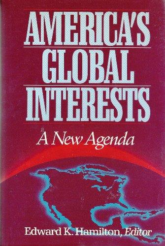 9780393027020: America's Global Interests: A New Agenda