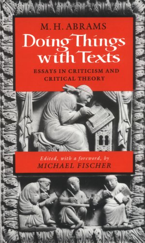 9780393027136: Doing Things With Texts: Essays in Criticism and Critical Theory