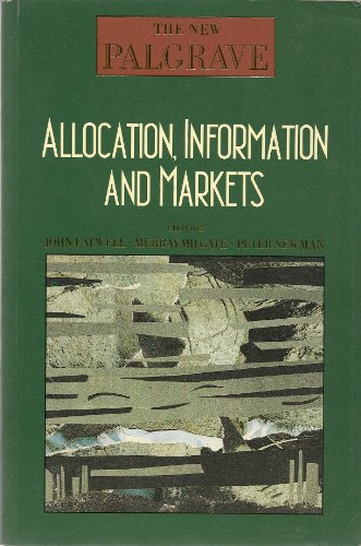 9780393027297: Allocation, Information, and Markets (NEW PALGRAVE (SERIES))