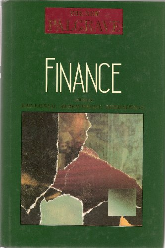 The New Palgrave: Finance: John Eatwell, Murray