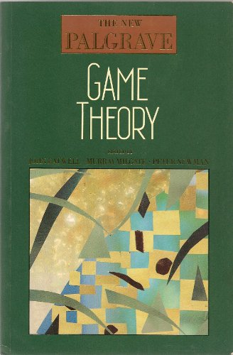 The New Palgrave: Game Theory: Eatwell, John, Murray