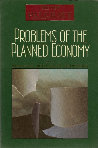 Problems of the Planned Economy (The New Palgrave)