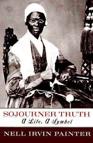 9780393027396: Sojourner Truth: A Life, a Symbol