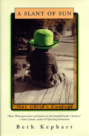 A Slant of Sun One Child's Courage