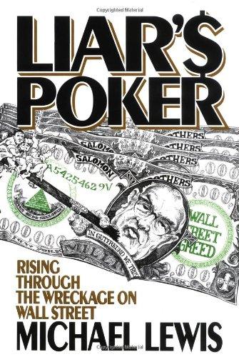 9780393027501: Liar's Poker: Rising Through the Wreckage of Wall Street