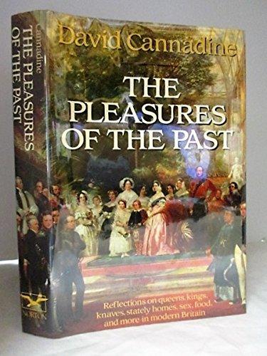 9780393027563: Pleasures of the past