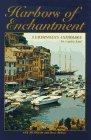 Harbors of Enchantment: A Yachtsman's Anthology: Jill Bobrow, Dana