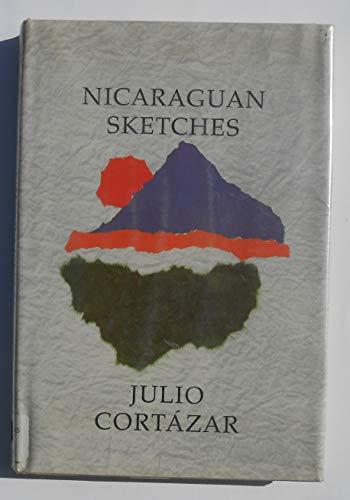 Nicaraguan Sketches: Cortazar, Julio, Weaver,