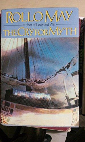 9780393027686: The Cry for Myth