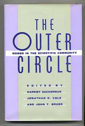 9780393027730: The Outer Circle: Women in the Scientific Community