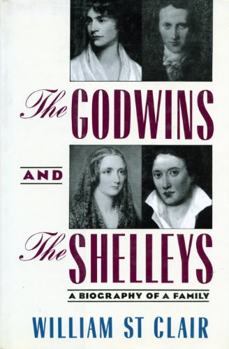 9780393027839: Godwins and the Shelleys: The Biography of a Family