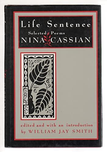 9780393027860: Smith: Life Sentence - Selected Poems of Nina Cassian (Cloth)