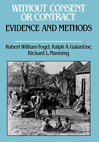9780393027907: Without Consent or Contract: Evidence and Methods