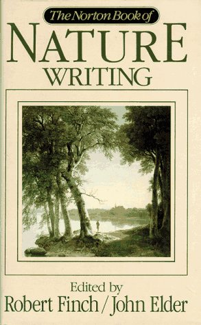 Norton Book of Nature Writing (0393027996) by Robert Finch