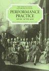 9780393028089: Performance Practice: Music After 1600 (Norton/Grove Handbooks in Music)
