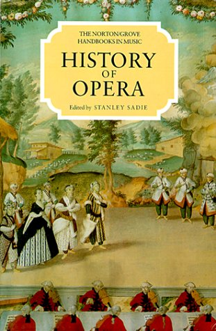 9780393028102: History of Opera (Norton/Grove Handbooks in Music)