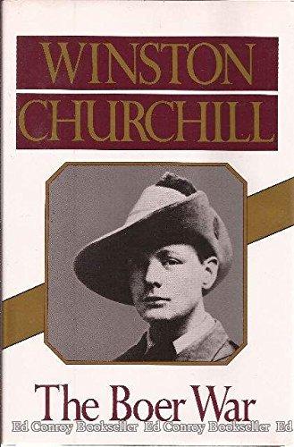 Churchill The Boer War: Winston Churchill