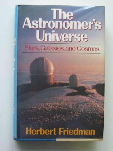9780393028188: The Astronomers Universe: Stars, Galaxies, and Cosmos (Commonwealth Fund Book Program)