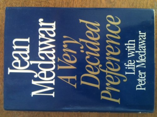 9780393028201: A Very Decided Preference: Life With Peter Medawar