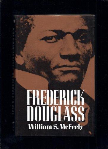 Frederick Douglass: MCFEELY, William S.
