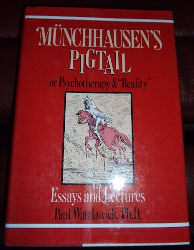 "9780393028256: Munchhausen's Pigtail, or Psychotherapy & ""Reality"" Essays and Lectures"