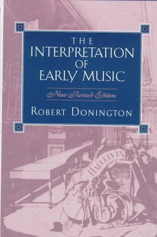 9780393028270: The Interpretation of Early Music