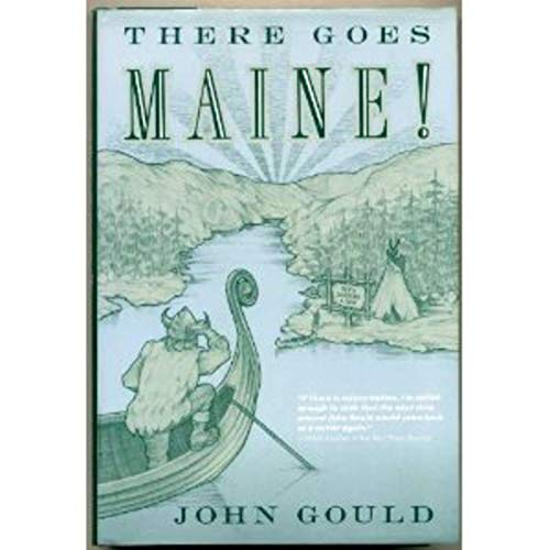 There Goes Maine! (0393028348) by John Gould