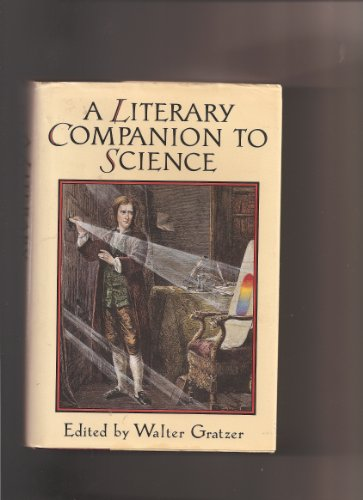 9780393028362: A Literary Companion to Science