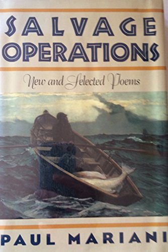Salvage Operations: New and Selected Poems: Mariani, Paul L.