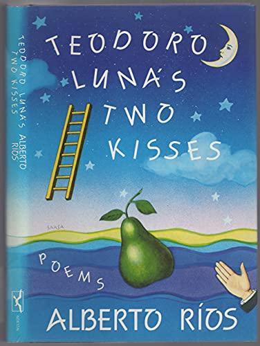 9780393028683: Teodoro Luna's two kisses: Poems
