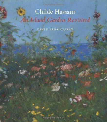 9780393028690: Childe Hassam: An Island Garden Revisited