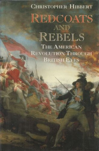 9780393028959: Redcoats and Rebels: The American Revolution Through British Eyes