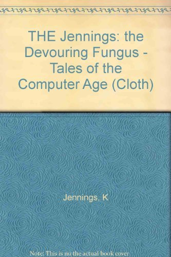 Devouring Fungus, Tales of the Computer Age: Karla Jennings