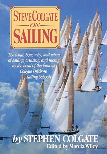 9780393029031: Steve Colgate on Sailing